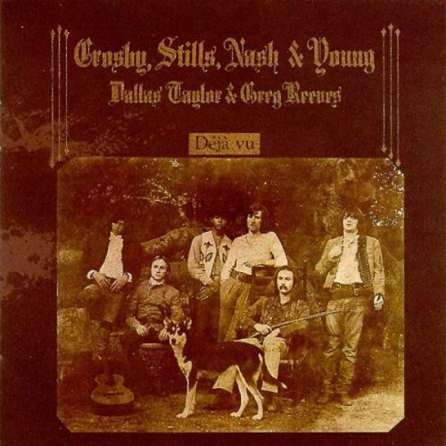 Crosby Stills Nash & Young - Déjà Vu - a