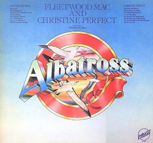 Fleetwood Mac & Christine Perfect ~ Albatross