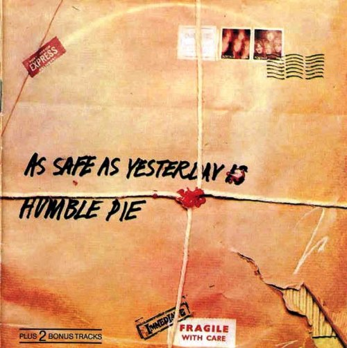 Humble Pie - As Safe As Yesterday Is - Front