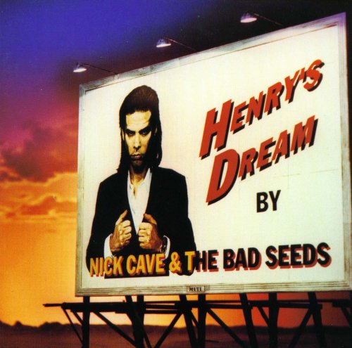 Nick Cave And The Bad Seeds - Henry's Dream (1992) Front