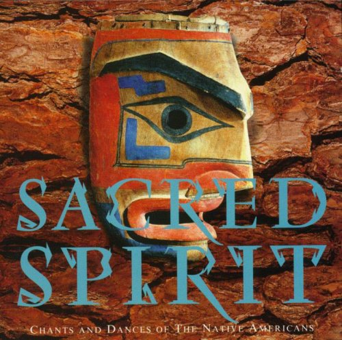 Sacred Spirit - Chants And Dances Of The Native Americans-Front